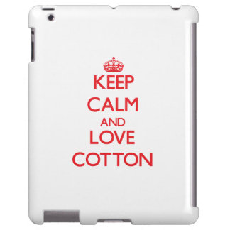 Keep calm and love Cotton