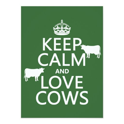 Keep Calm and Love Cows (all colors) 5.5x7.5 Paper Invitation Card