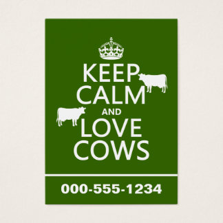 Keep Calm and Love Cows (all colors) Business Card
