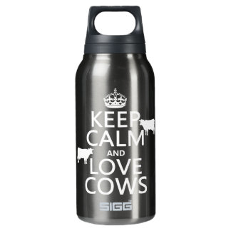 Keep Calm and Love Cows (all colors) Insulated Water Bottle