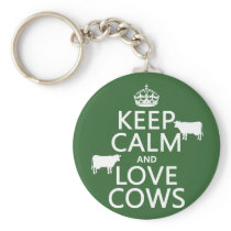 Keep Calm and Love Cows (all colors) Keychain