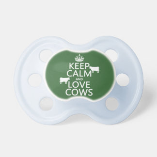 Keep Calm and Love Cows (all colors) Pacifier