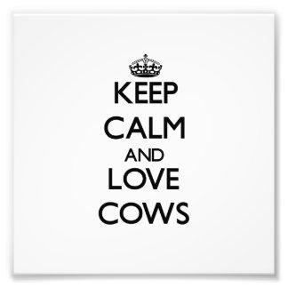 Keep calm and Love Cows Photo Print