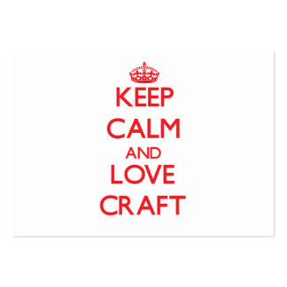 Keep calm and love Craft Business Card