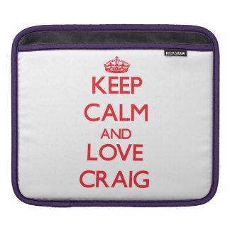Keep calm and love Craig iPad Sleeves