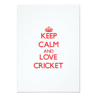 Keep calm and love Cricket 5x7 Paper Invitation Card