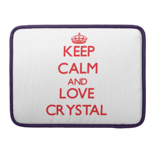 Keep calm and love Crystal Sleeve For MacBook Pro