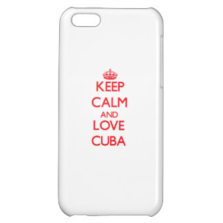 Keep Calm and Love Cuba Case For iPhone 5C