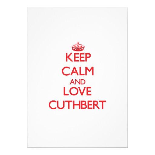 Keep calm and love Cuthbert Custom Invites