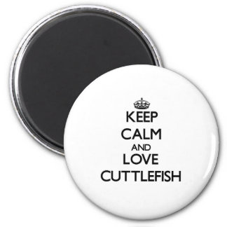 Keep calm and love Cuttlefish 2 Inch Round Magnet