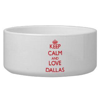 Keep Calm and Love Dallas Dog Bowl