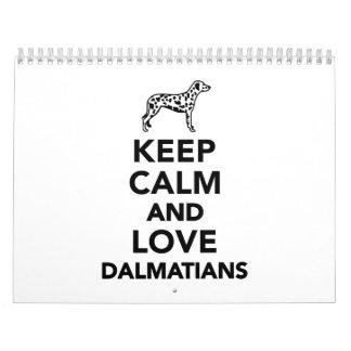 Keep calm and love dalmatians calendar