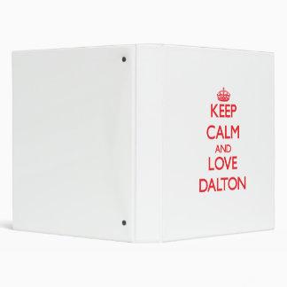 Keep Calm and Love Dalton 3 Ring Binders