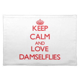 Keep calm and love Damselflies Placemat