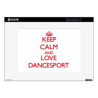Keep calm and love Dancesport Skin For Netbook