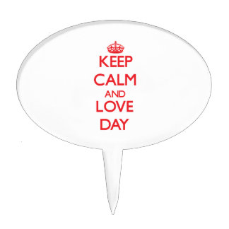 Keep calm and love Day Cake Topper