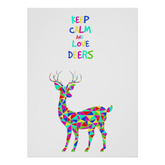 Keep calm and love deers! poster