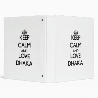 Keep Calm and love Dhaka 3 Ring Binders