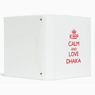 Keep Calm and Love Dhaka Binder