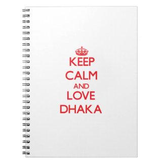 Keep Calm and Love Dhaka Spiral Notebook