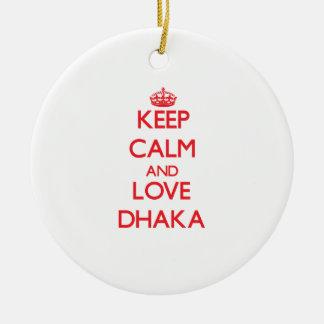 Keep Calm and Love Dhaka Christmas Ornament