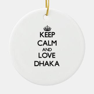 Keep Calm and love Dhaka Christmas Tree Ornament