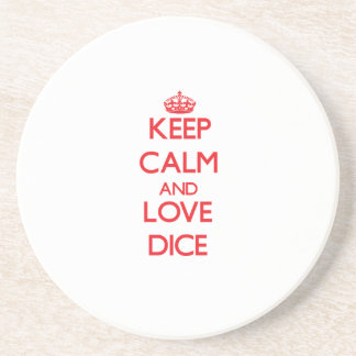 Keep calm and love Dice Beverage Coaster