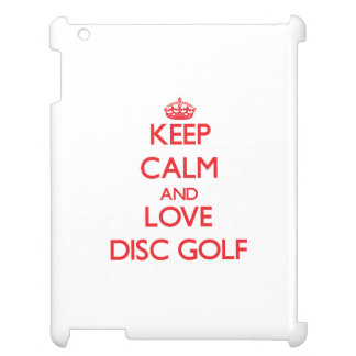 Keep calm and love Disc Golf Case For The iPad 2 3 4