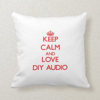 Keep calm and love Diy Audio Pillow