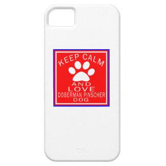 Keep Calm And Love Doberman Pinscher iPhone 5 Case