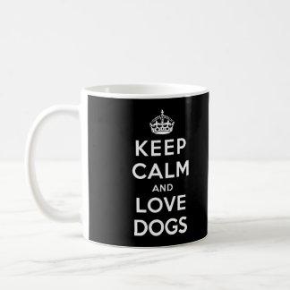 Keep Calm and Love Dogs Coffee Mug