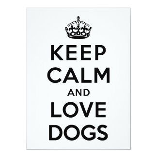 Keep Calm and Love Dogs 5.5x7.5 Paper Invitation Card
