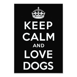 Keep Calm and Love Dogs 3.5x5 Paper Invitation Card
