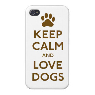Keep calm and love Dogs iPhone 4 Case
