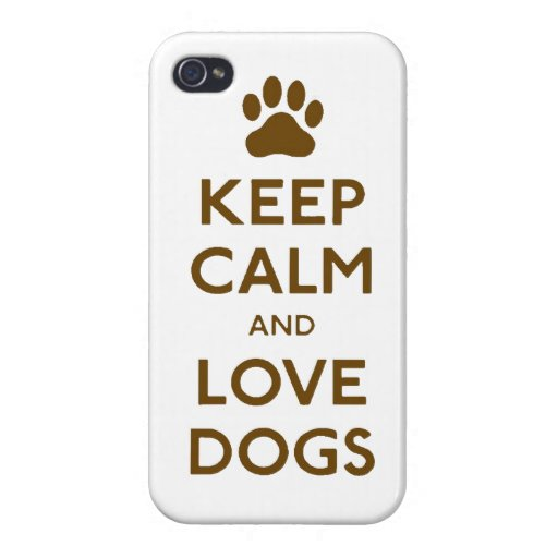 Keep calm and love Dogs iPhone 4/4S Case
