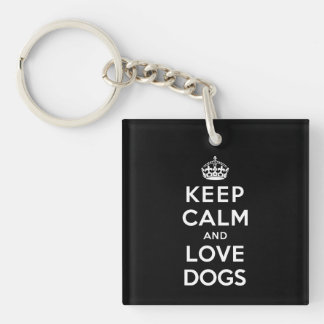 Keep Calm and Love Dogs Double-Sided Square Acrylic Keychain