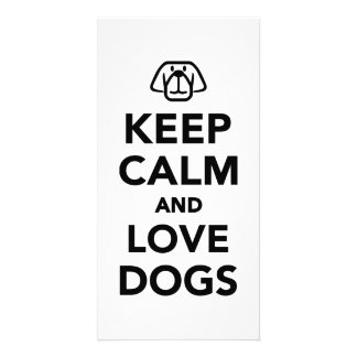 Keep calm and love dogs picture card