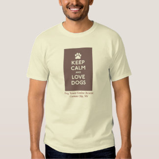 Keep Calm and Love Dogs! Shirt