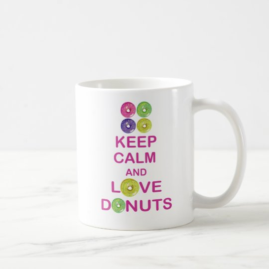 Keep Calm and Love Donuts Unique coffee mug design
