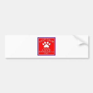 Keep Calm And Love Dragon Li Bumper Stickers