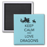 Keep Calm and Love Dragons Unique Print on Blue 2 Inch Square Magnet