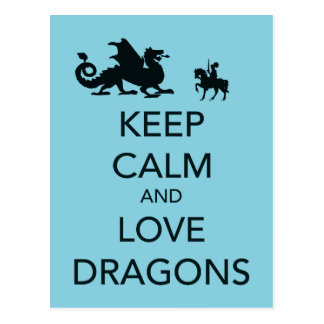 Keep Calm and Love Dragons Unique Print on Blue Postcards