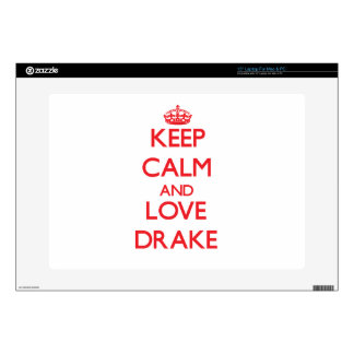 Keep calm and love Drake Laptop Skins