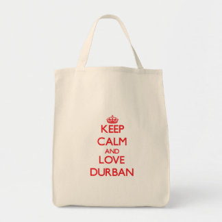 Keep Calm and Love Durban Grocery Tote Bag