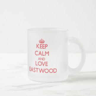 Keep calm and love Eastwood Coffee Mugs