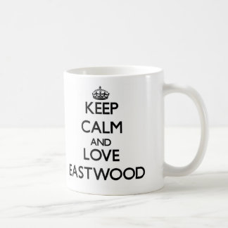 Keep calm and love Eastwood Mug