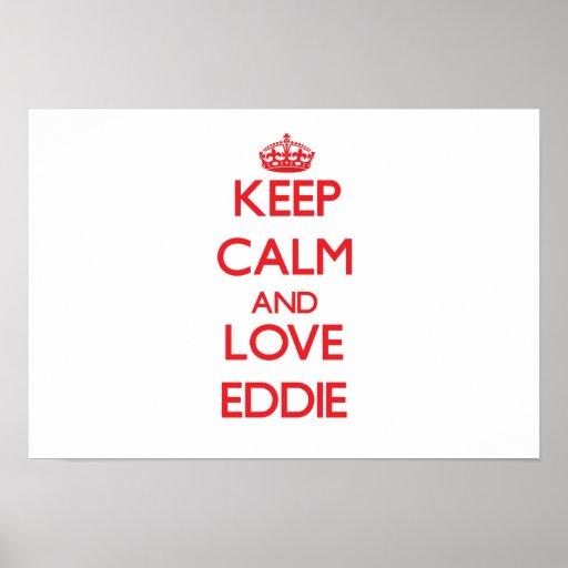 Keep Calm and Love Eddie Poster