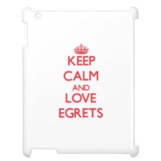 Keep calm and love Egrets iPad Cases