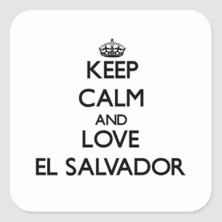 Keep Calm and Love El Salvador Square Stickers