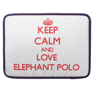 Keep calm and love Elephant Polo Sleeve For MacBook Pro